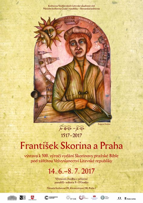 "International Symposium and Exhibition ""Francysk Skaryna and Prague (to the 500th anniversary of the publication of Skaryna's Prague Bible)"": the themes of the presentations and the program"